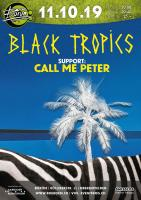 Black Tropics I Support: Call Me Peter